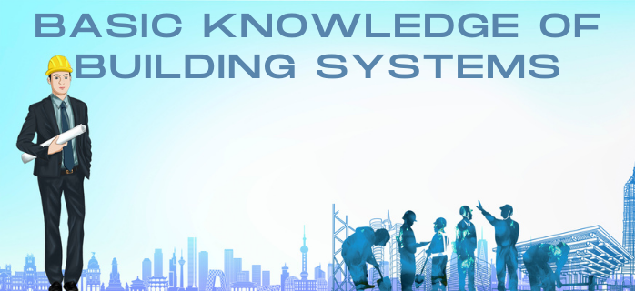 Basic Knowledge of Building Systems