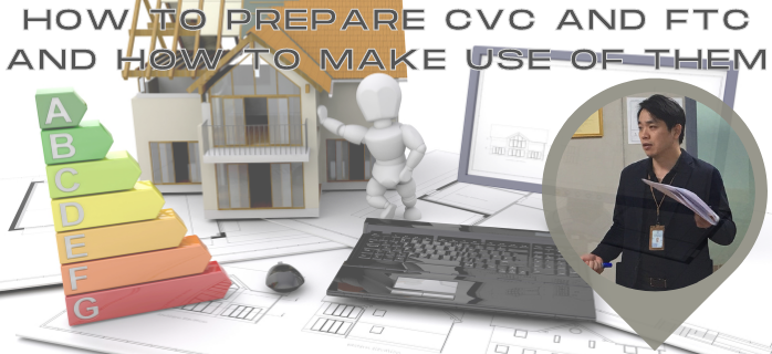 How to prepare CVC and FTC and how to make use of them