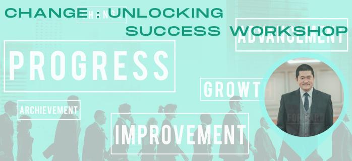 CHANGE : Unlocking Success Workshop