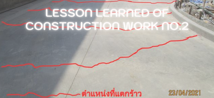 Lesson Learned of Construction Work No.2
