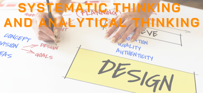 Systematic Thinking and Analytical Thinking