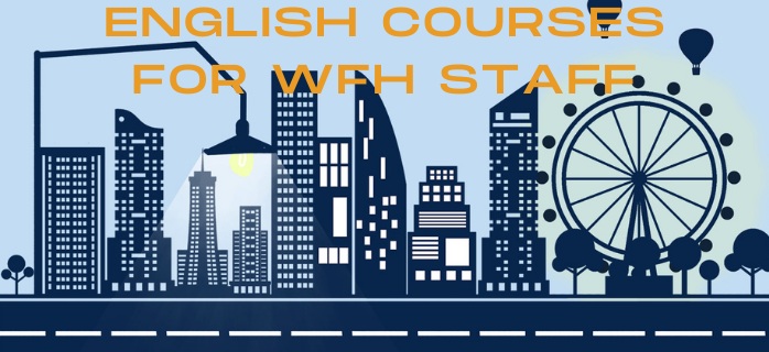 English Courses For WFH Staff