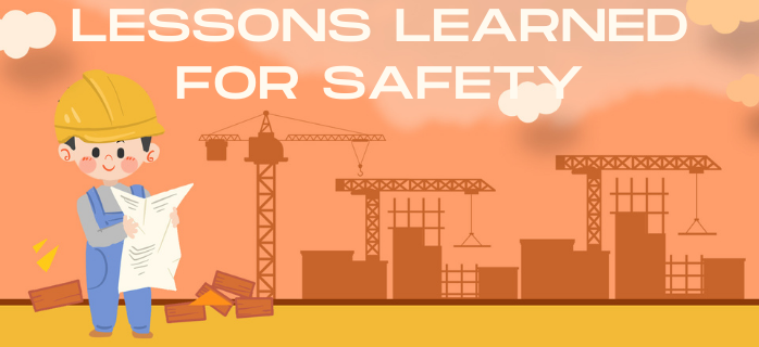 Lessons Learned for Safety