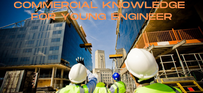 Commercial Knowledge for Young Engineer