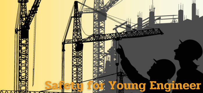 Safety for Young Engineer
