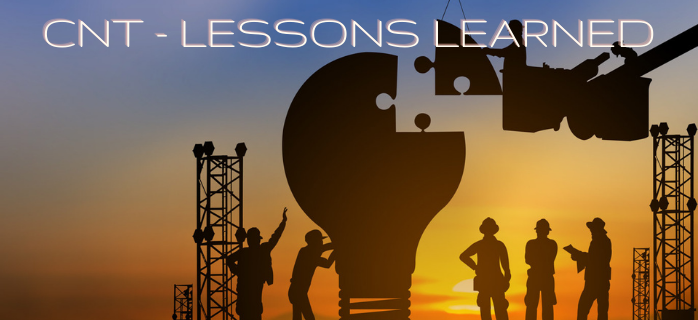 CNT - Lessons Learned