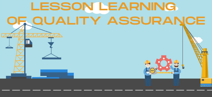 Lesson Learning of Quality Assurance